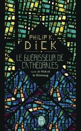 """Afficher """"Le guérisseur de cathédrales, suivi de Nick et le Glimmung"""""""